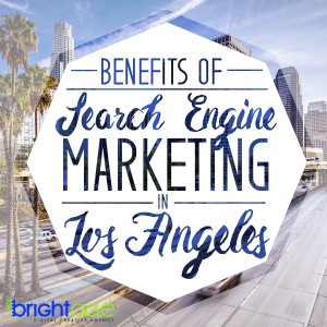 Whether you own a business in the area of Los Angeles or are even preparing to launch one in the future, the fact remains that you are likely in a very competitive market and will want to look into search engine marketing.