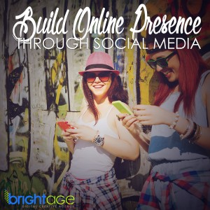 Build Online Presence Through Social Media
