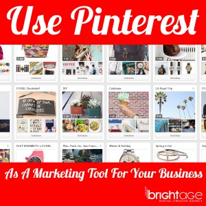 Use Pinterest as a marketing tool for your business