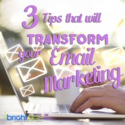 3 tips that will transform your email marketing