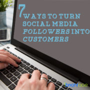 7 Ways To Turn Social Media Followers into Customers 1200